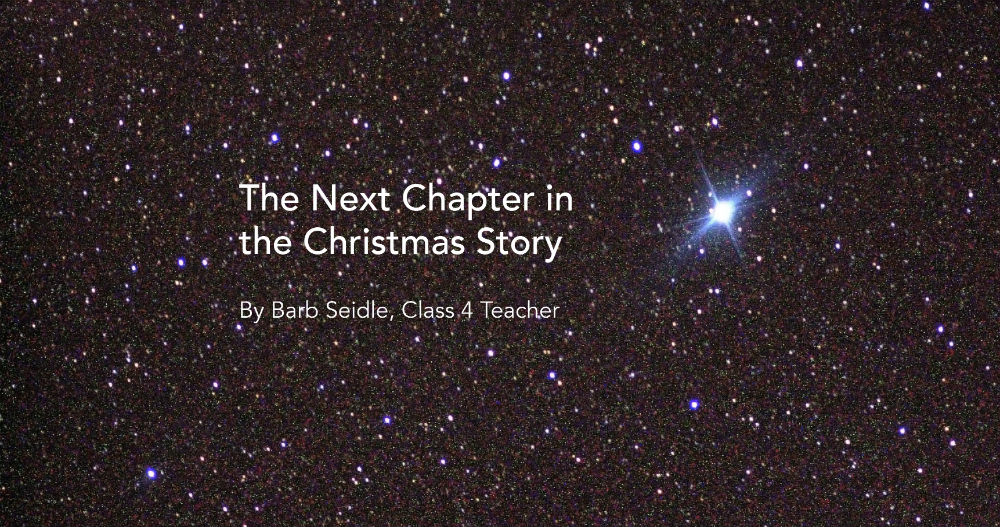 The Next Chapter in the Christmas Story